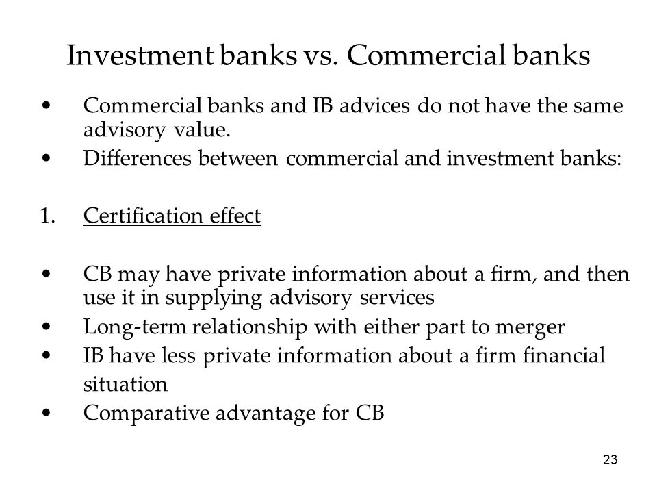 Investment banks vs. Commercial banks