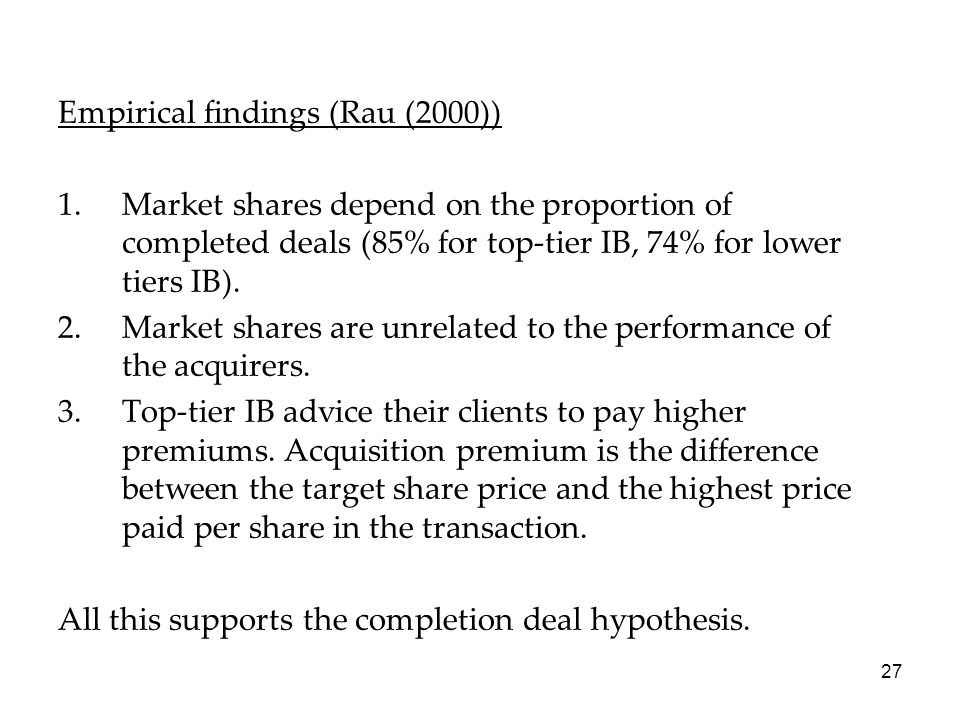 Empirical findings (Rau (2000))