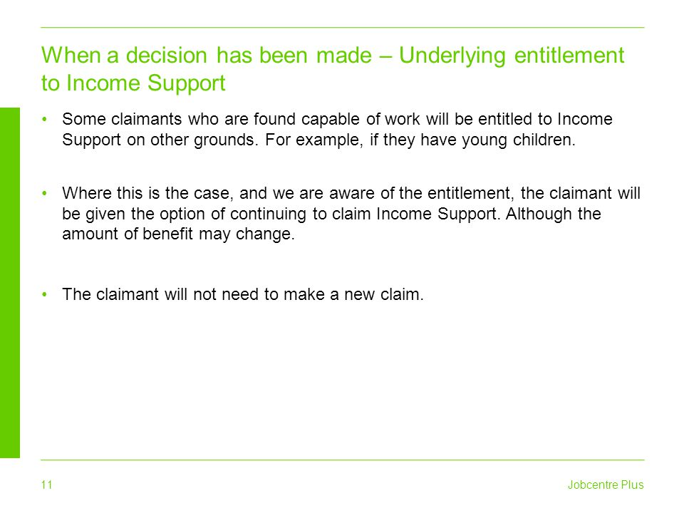 When a decision has been made – Underlying entitlement to Income Support