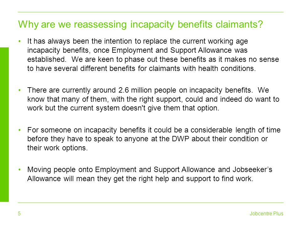 Why are we reassessing incapacity benefits claimants