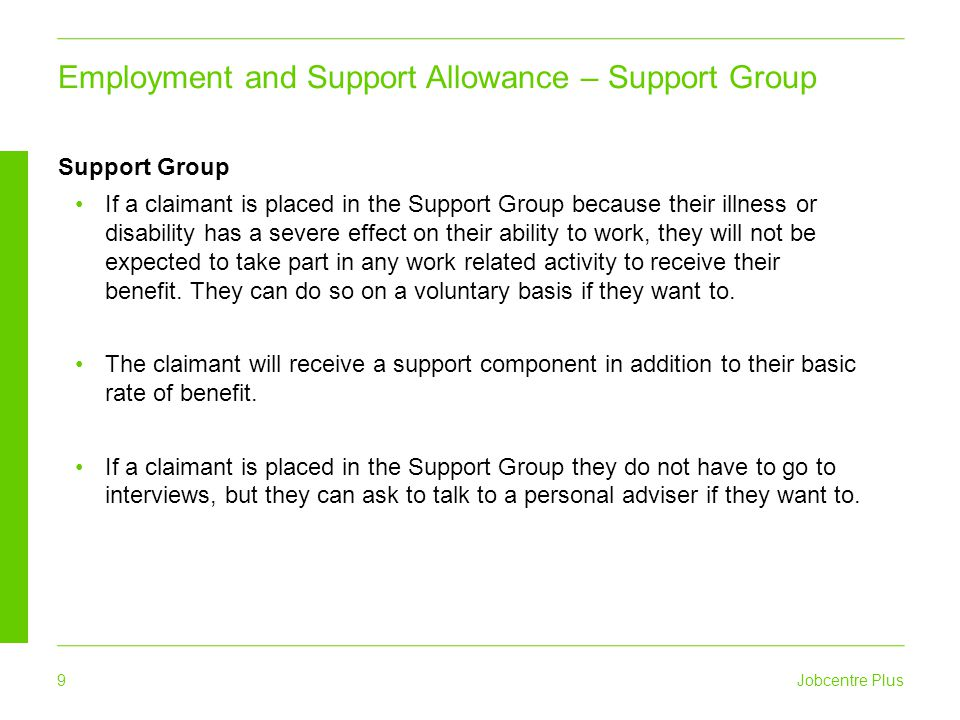 Employment and Support Allowance – Support Group