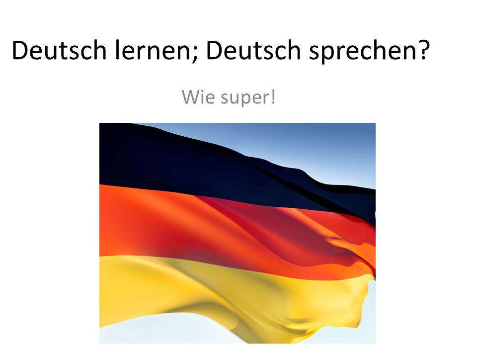 Deutsch lernen; Deutsch sprechen