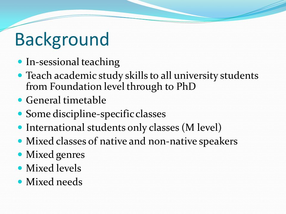 Background In-sessional teaching