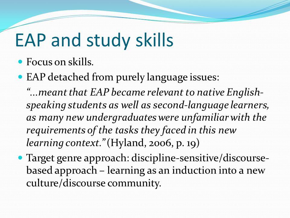EAP and study skills Focus on skills.