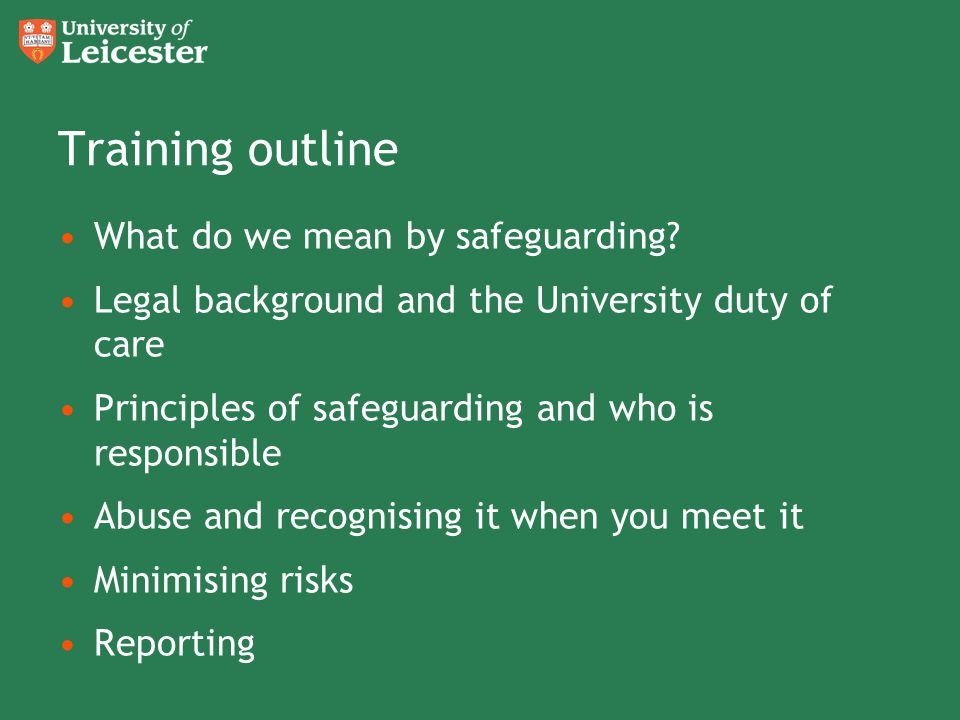 Training outline What do we mean by safeguarding