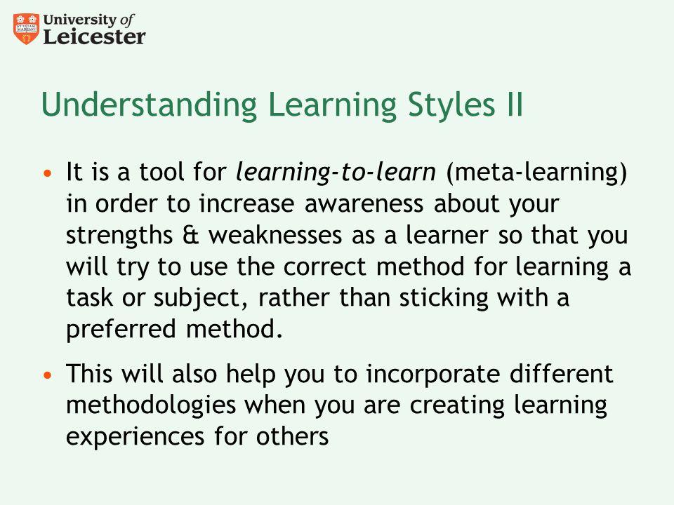 Understanding Learning Styles II