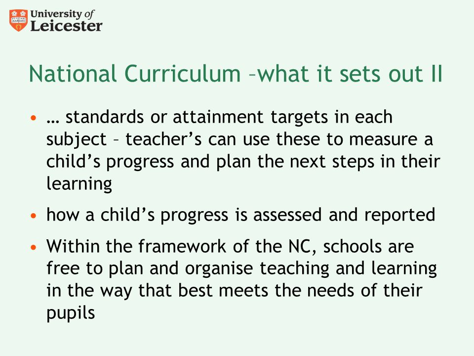 National Curriculum –what it sets out II