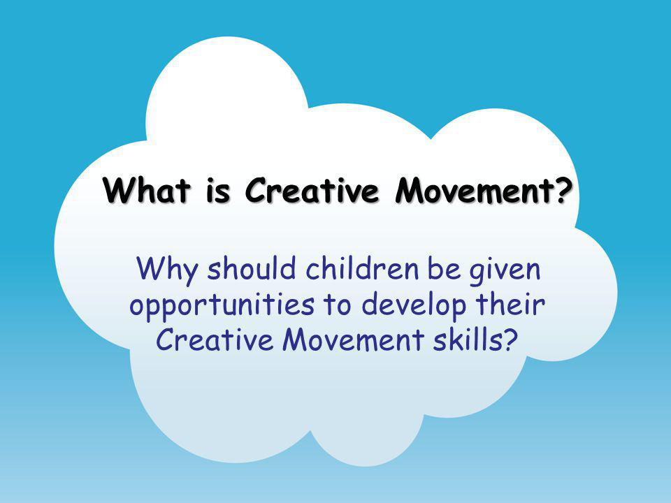 What is Creative Movement