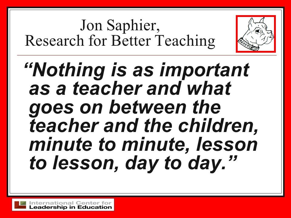 Jon Saphier, Research for Better Teaching