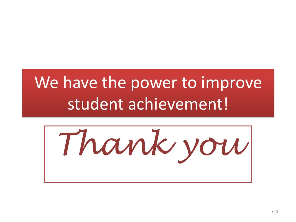 We have the power to improve student achievement!