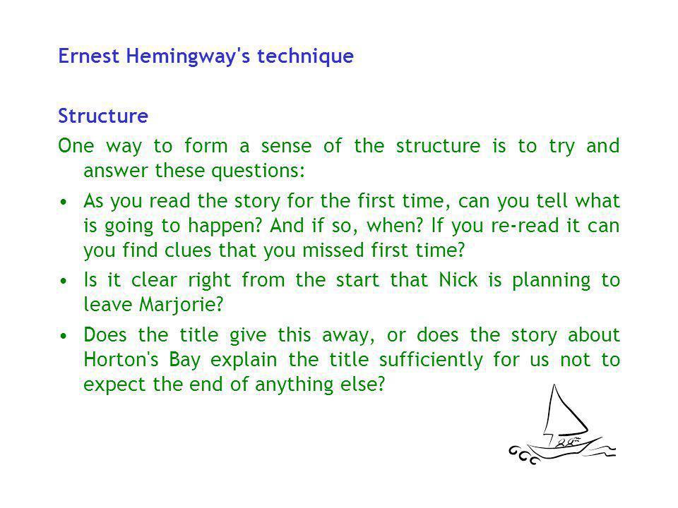 Ernest Hemingway s technique