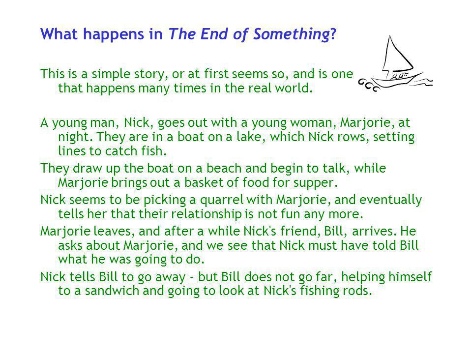 What happens in The End of Something