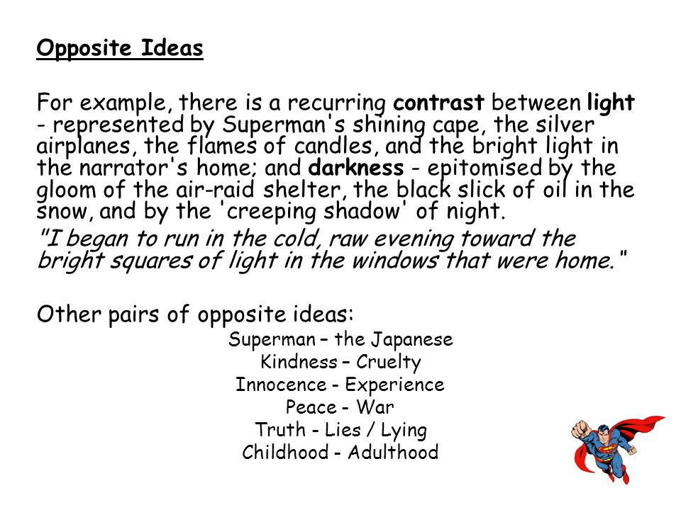 Other pairs of opposite ideas: