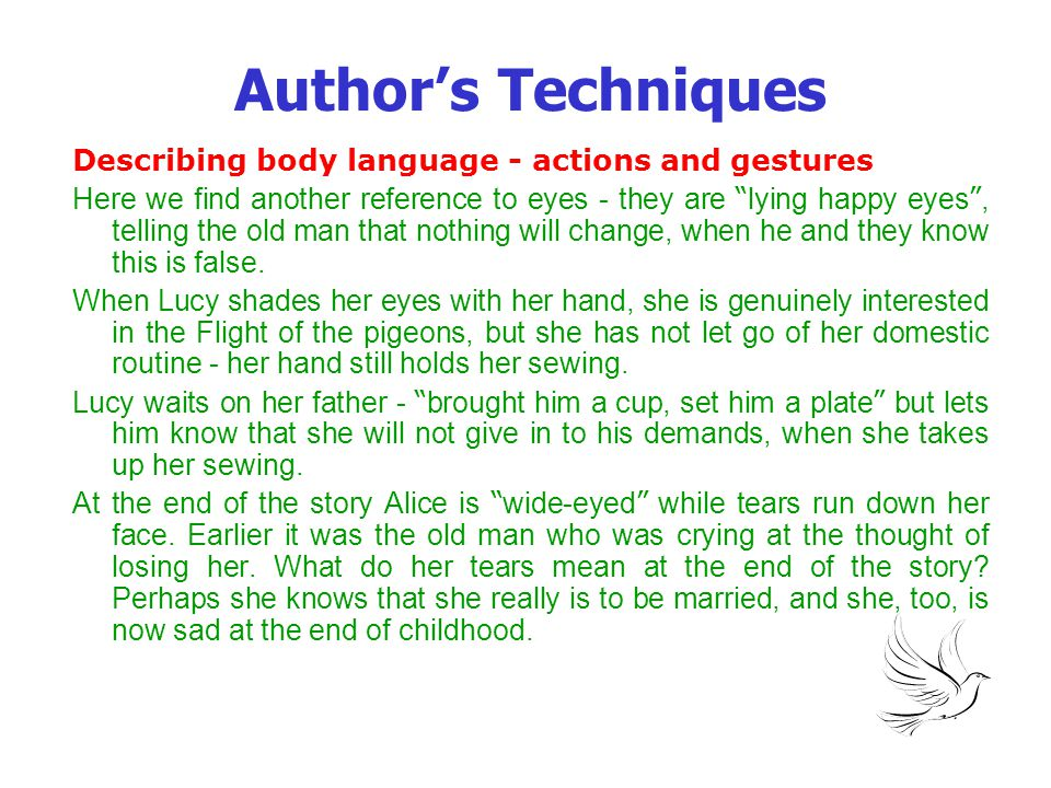 Author's Techniques Describing body language - actions and gestures