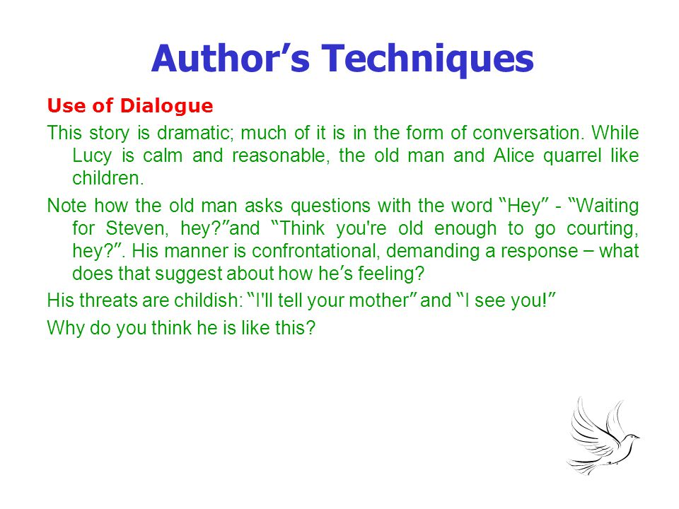 Author's Techniques Use of Dialogue