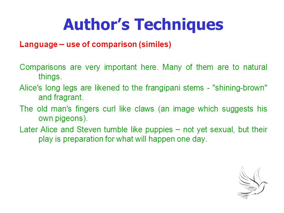 Author's Techniques Language – use of comparison (similes)