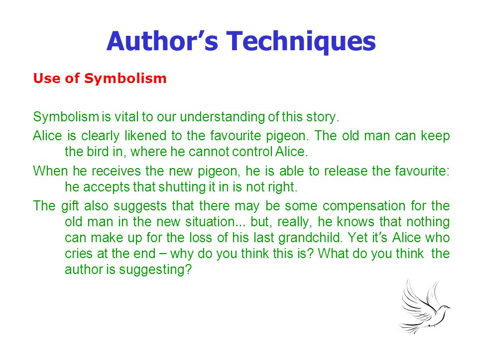 Author's Techniques Use of Symbolism
