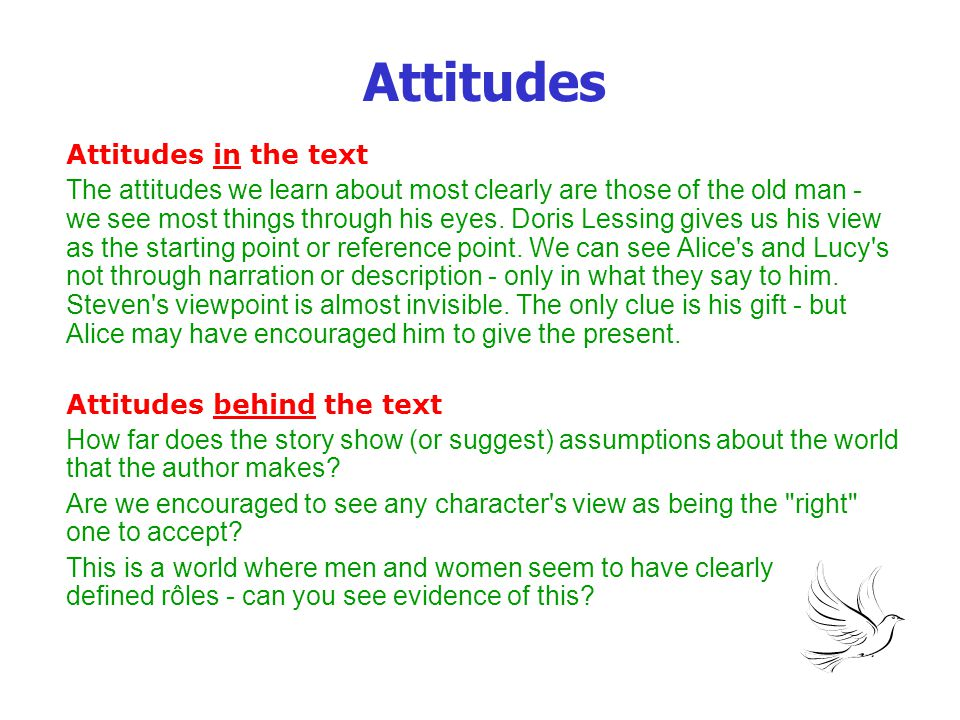 Attitudes Attitudes in the text