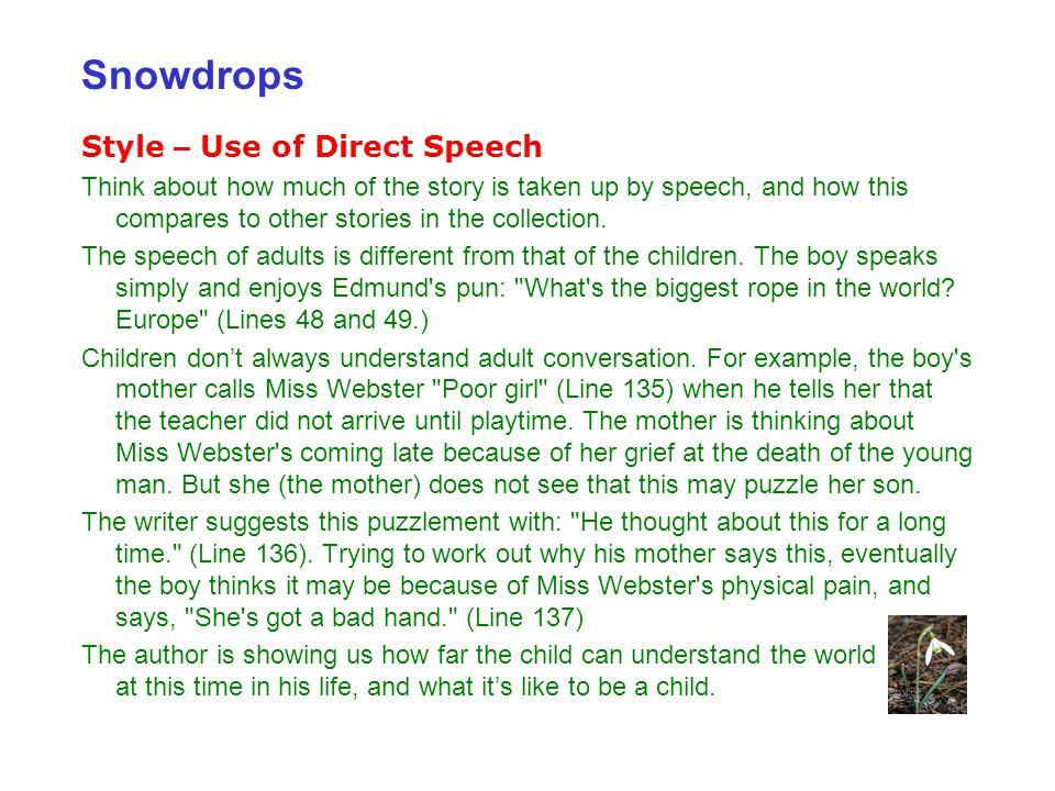 Snowdrops Style – Use of Direct Speech