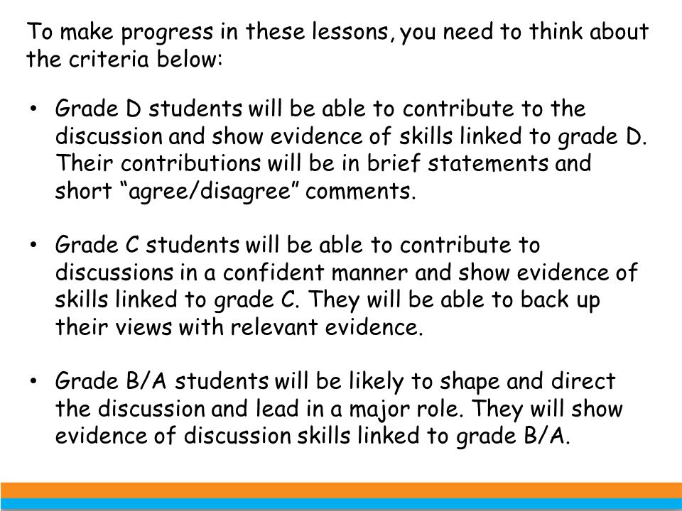 To make progress in these lessons, you need to think about the criteria below:
