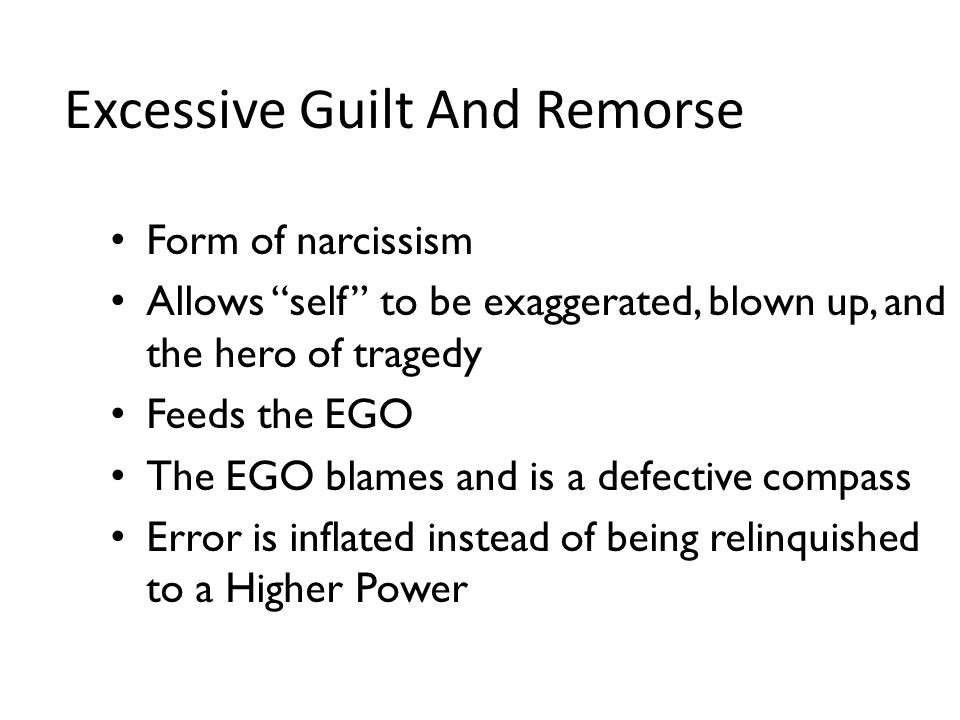 Excessive Guilt And Remorse