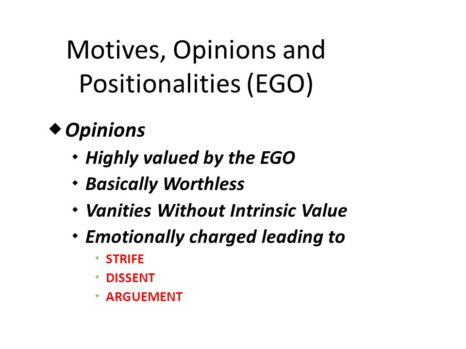 Motives, Opinions and Positionalities (EGO)
