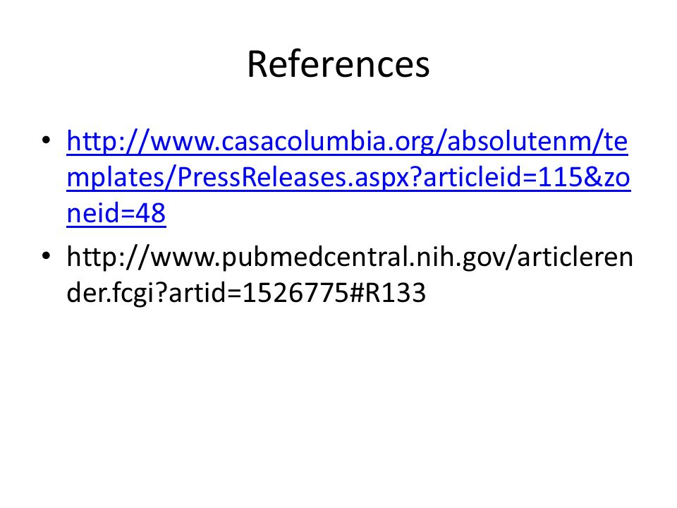 References http://www.casacolumbia.org/absolutenm/templates/PressReleases.aspx articleid=115&zoneid=48.