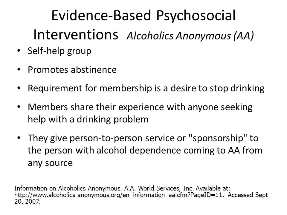 Evidence-Based Psychosocial Interventions Alcoholics Anonymous (AA)
