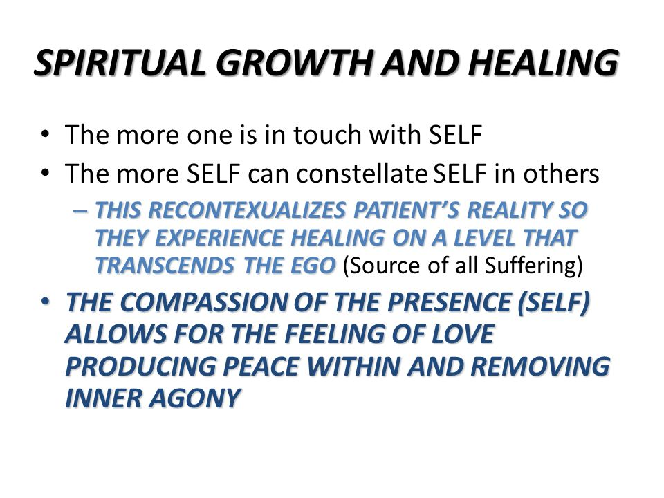 SPIRITUAL GROWTH AND HEALING
