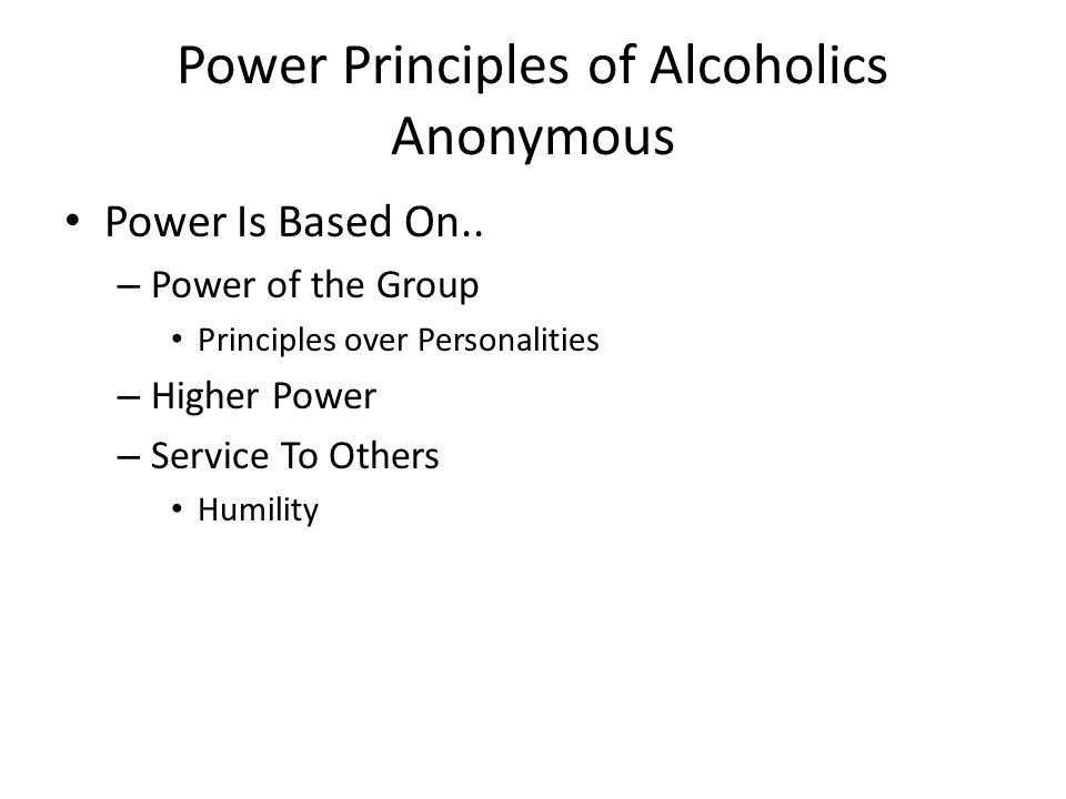 Power Principles of Alcoholics Anonymous