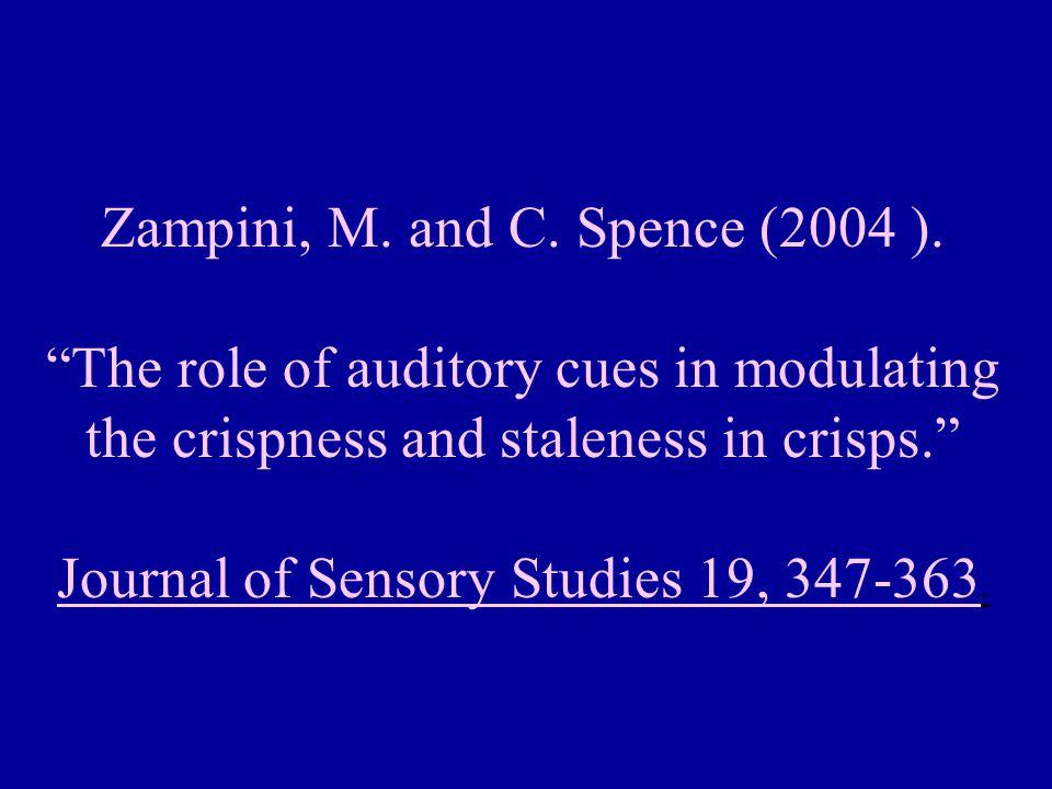 Zampini, M. and C. Spence (2004 ).