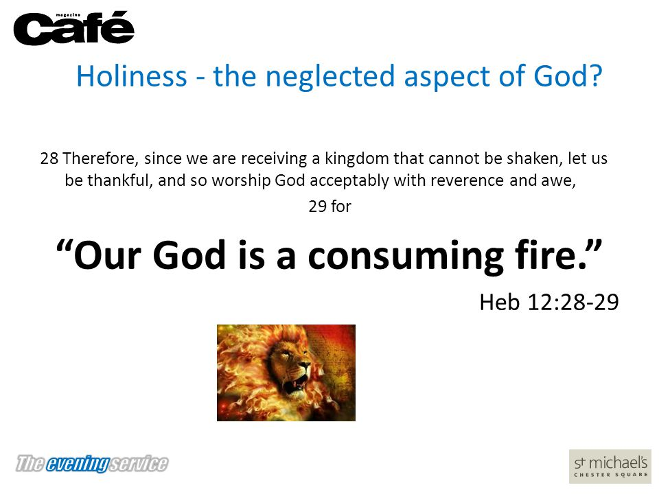 Holiness - the neglected aspect of God