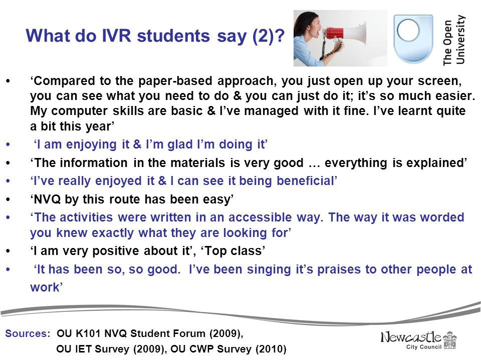 What do IVR students say (2)