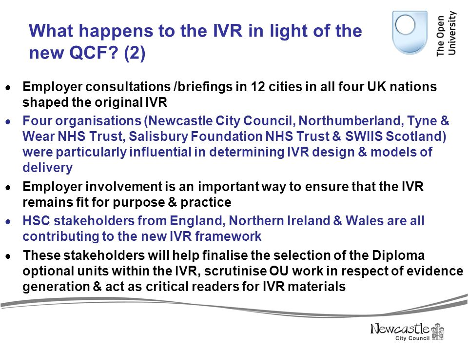 What happens to the IVR in light of the new QCF (2)