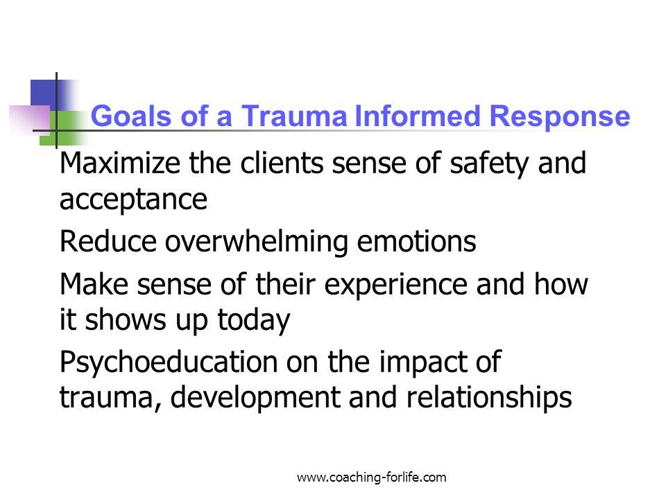 Goals of a Trauma Informed Response