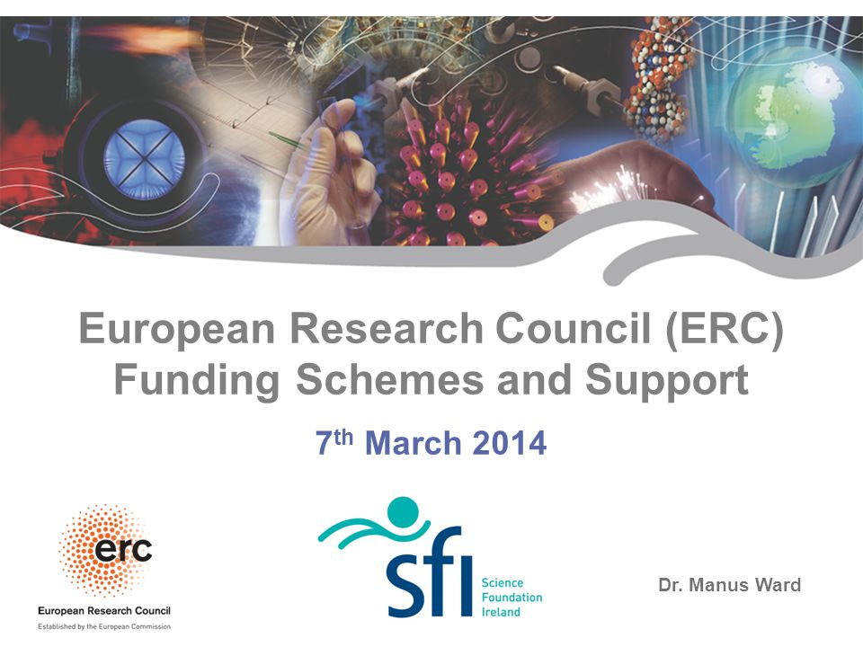 European Research Council (ERC) Funding Schemes and Support