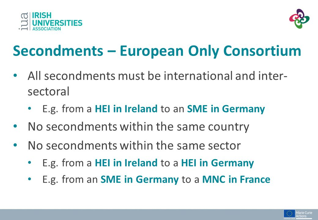 Secondments – European Only Consortium
