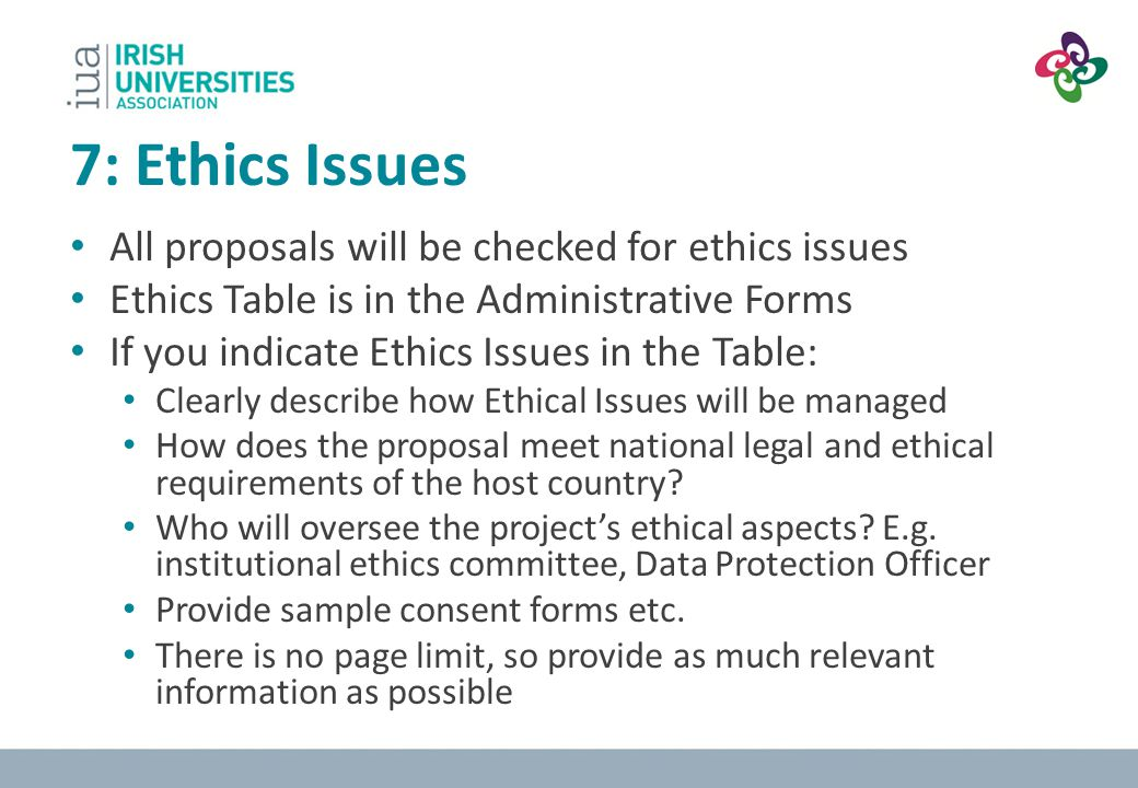 7: Ethics Issues All proposals will be checked for ethics issues