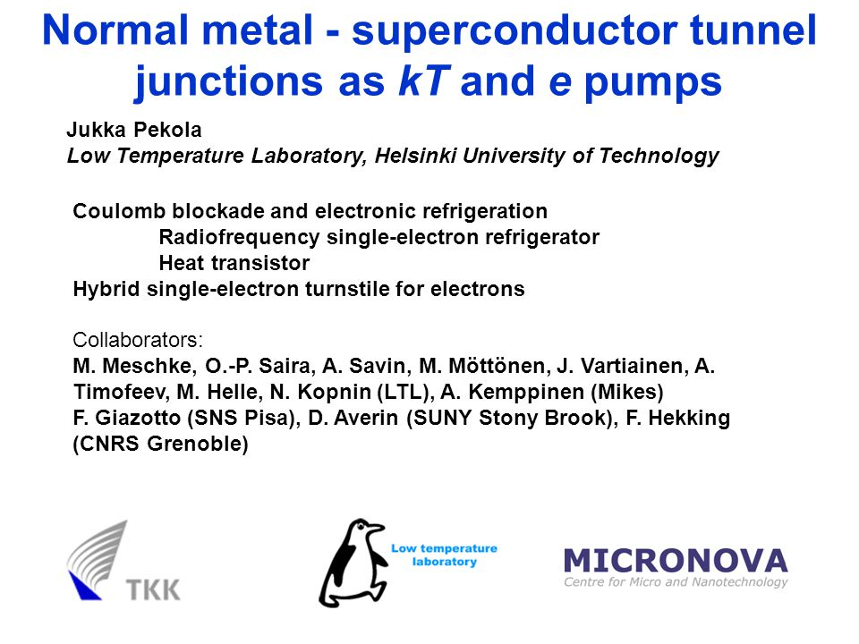 Normal metal - superconductor tunnel junctions as kT and e pumps
