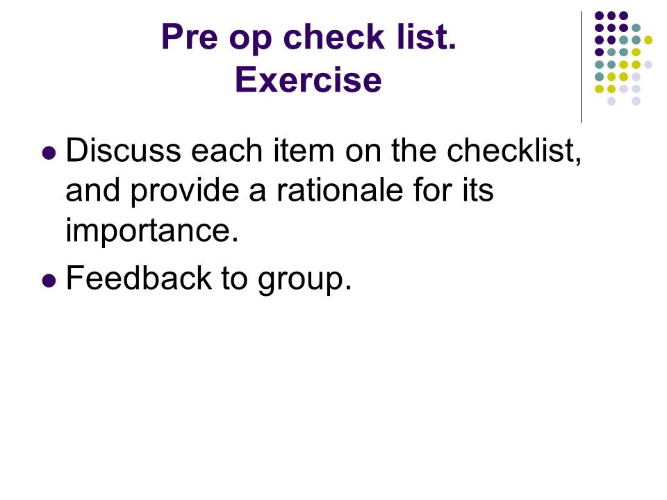 Pre op check list. Exercise