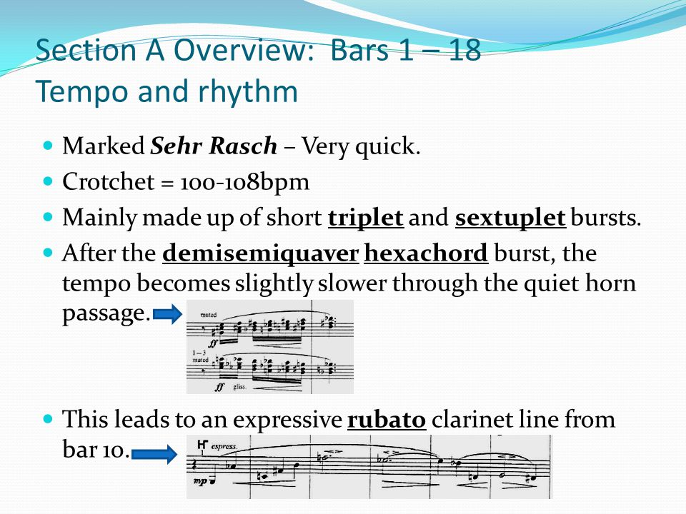 Section A Overview: Bars 1 – 18 Tempo and rhythm