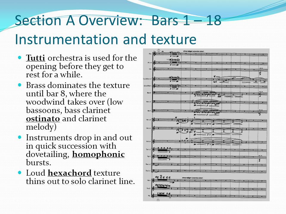 Section A Overview: Bars 1 – 18 Instrumentation and texture