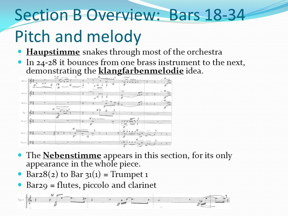 Section B Overview: Bars 18-34 Pitch and melody