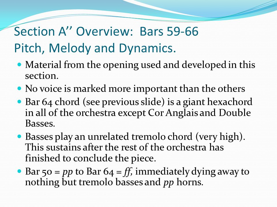 Section A'' Overview: Bars 59-66 Pitch, Melody and Dynamics.