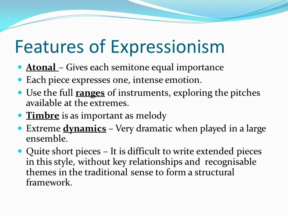 Features of Expressionism
