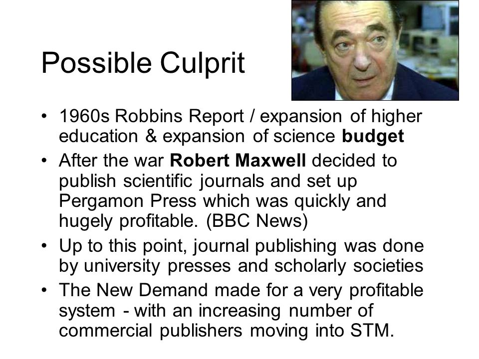Possible Culprit 1960s Robbins Report / expansion of higher education & expansion of science budget.