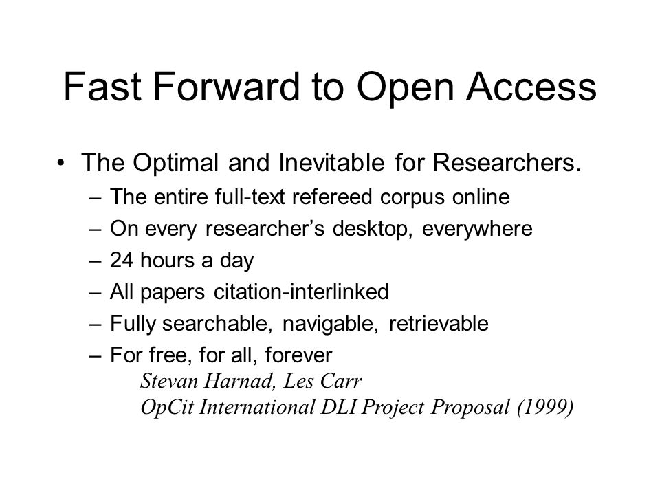 Fast Forward to Open Access