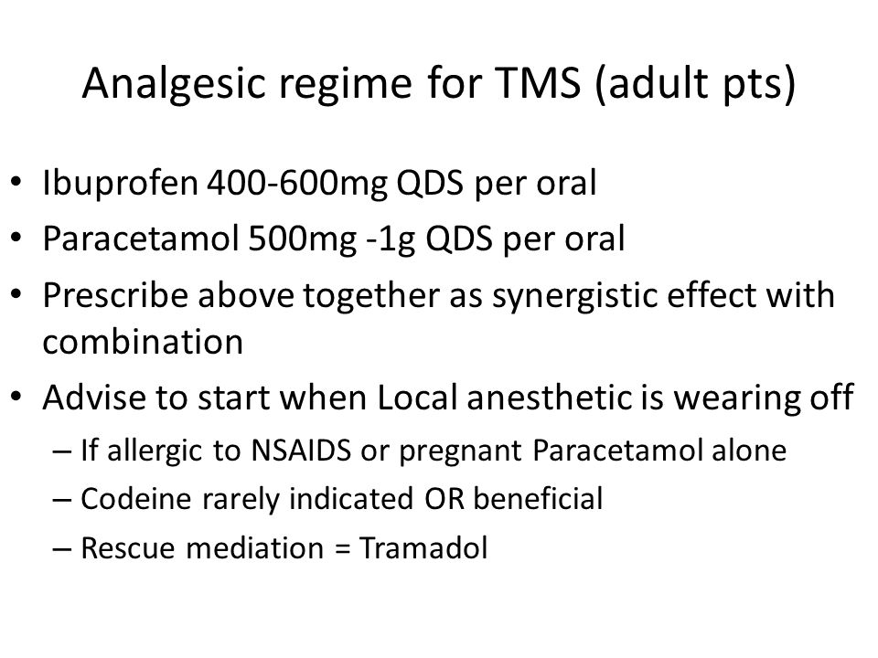 Analgesic regime for TMS (adult pts)