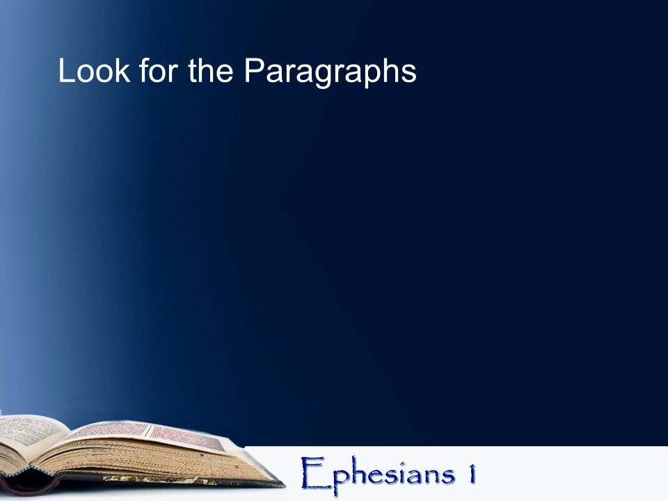 Look for the Paragraphs
