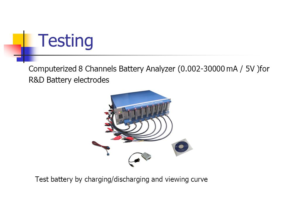 Testing Computerized 8 Channels Battery Analyzer (0.002-30000 mA / 5V )for. R&D Battery electrodes.